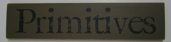 Primitives Wood Sign