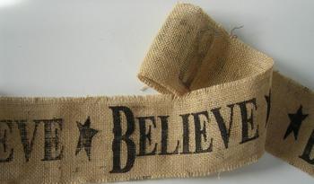 Believe Burlap Ribbon
