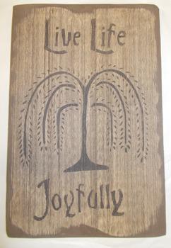 Live Life Joyfully SIGN