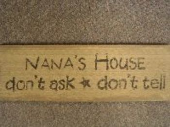 Nana'S House Sign