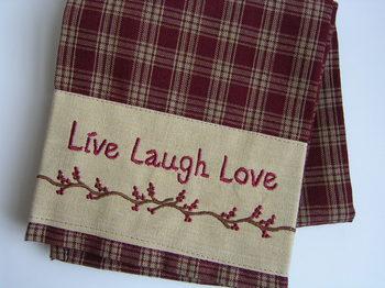 Live Love Laugh Towel