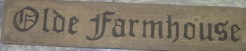 Olde Farmhouse Sign