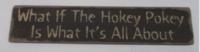 What if Hokey Pokey
