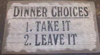 Dinner Choices Sign