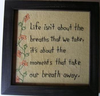 Life About Breaths Stitchery
