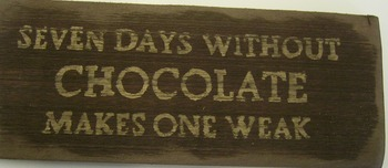 Seven Days Without Chocolate