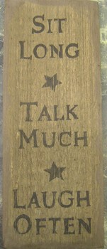 Sit Long Talk Much