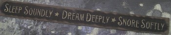 Sleep Soundly Dream Sign
