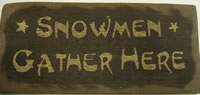 Snowmen Gather Here Sign
