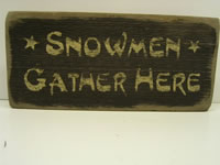 Snowman Gather Here Sign