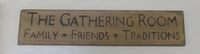 The Gathering Room Sign